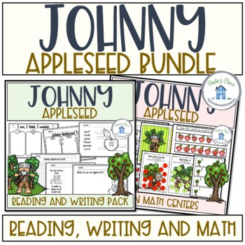 Johnny Appleseed Bundle Reading Writing and Math Tasks