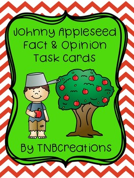Johnny Appleseed Activities Fact and Opinion Task Cards