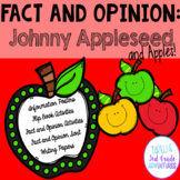 Johnny Appleseed Fact and Opinion Unit CCSS 3rd grade
