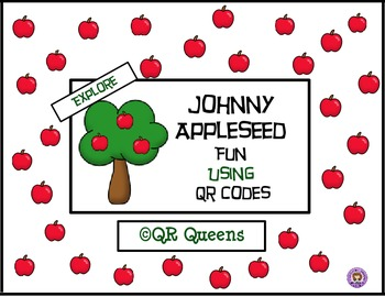 Johnny Appleseed Fun using QR Codes