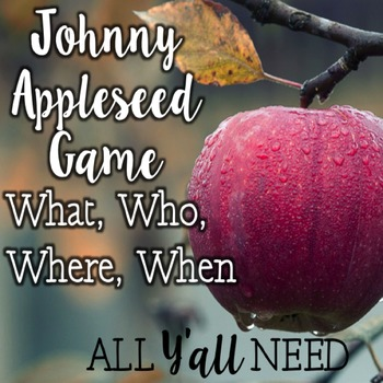 Johnny Appleseed Game for Wh- Questions