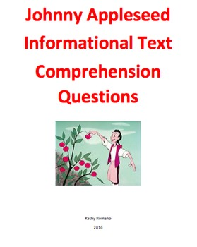 Johnny Appleseed Informational Text and Comprehension Questions