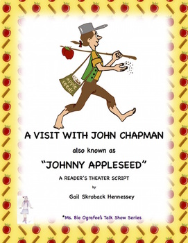Johnny Appleseed(John Chapman): A Reader's Theater Script