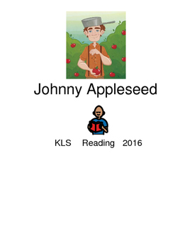 Johnny Appleseed - John Chapman picture supported text lesson questions PDF