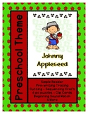 Johnny Appleseed - L1 Gold Theme Unit - Preschool { PbN } Early Kindergarten