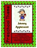 Johnny Appleseed - L1 Gold Theme Unit - Preschool { PbN } Early Kindergarten