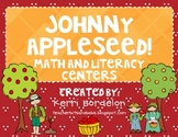 Johnny Appleseed! Literacy and Math Centers