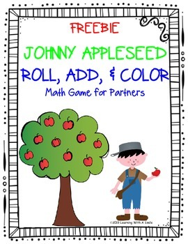 Johnny Appleseed MATH FREEBIE: Roll, Add, and Color Partner Game