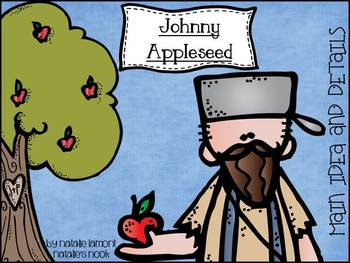 Johnny Appleseed Main Idea and Details