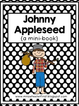 First Grade Mini-Book: Johnny Appleseed