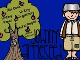 Johnny Appleseed {Mini Book & Writing Organizers}