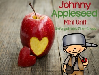 Johnny Appleseed Mini Unit {Includes Johnny Appleseed Craftivity}