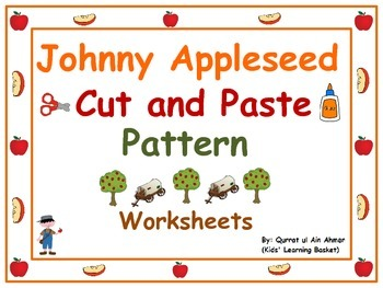 Johnny Appleseed Pattern Cut and Paste Worksheets: