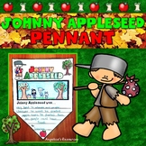 Johnny Appleseed Activities : Summary Pennants - Writing C