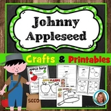 Johnny Appleseed Activities Kindergarten & 1st Printables and Apple Crafts Unit