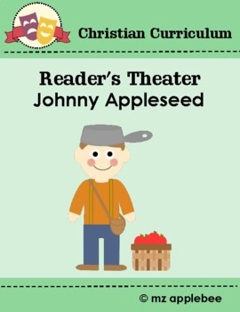 Johnny Appleseed: Christian Reader's Theater