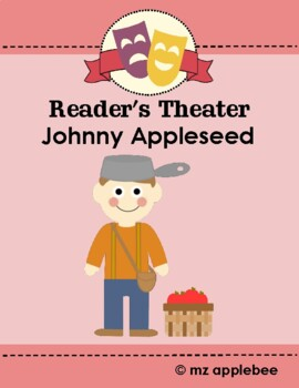 Reader's Theater: Johnny Appleseed