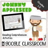 Johnny Appleseed Reading Comprehension for Google Slides