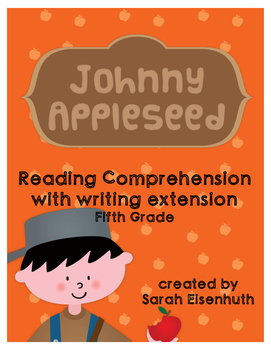 Johnny Appleseed Reading Comprehension with Writing Extension Fifth Grade