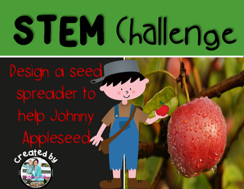 Johnny Appleseed STEM Engineering Design Challenge