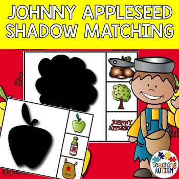Johnny Appleseed Shadow Matching Task Cards