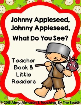 Johnny Appleseed Teacher Big Book with Little Readers