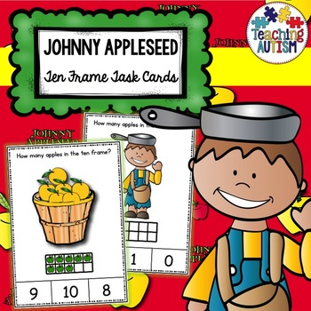 Johnny Appleseed Ten Frame Task Cards