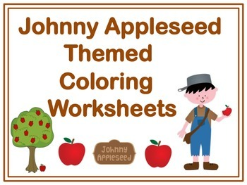 Johnny Appleseed Themed Coloring Worksheets: