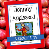 Johnny Appleseed Unit - A Factual Unit for 4th-8th grades