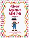Johnny Appleseed Unit {Mini Version} in Spanish