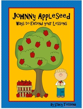 Johnny Appleseed: Ways to Extend Your Lesson