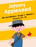 Johnny Appleseed (Wit and Wisdom Grade 2 Module 2 Lessons 20-25)