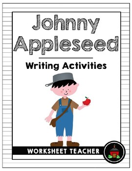 Johnny Appleseed Writing Activities