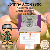 Johnny Appleseed and Adjectives:  Lesson and Pop Up Book