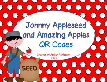 Johnny Appleseed and Amazing Apples QR Codes