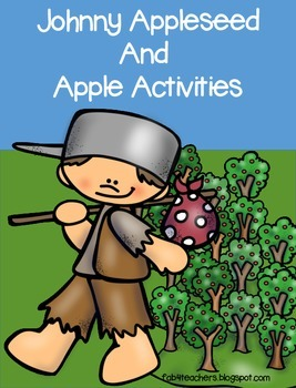Johnny Appleseed and Apple Activities!