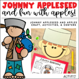 Johnny Appleseed and Apple Activities and Centers