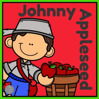 Johnny Appleseed and The Apple Life Cycle