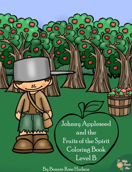 Johnny Appleseed and the Fruits of the Spirit Coloring Book by ...