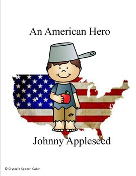 Johnny Appleseed - Labeling, categories, WH questions & Core vocabulary
