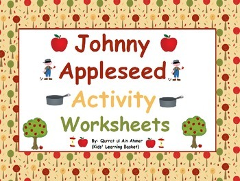 Johnny Appleseed's  Day Activity Worksheets: