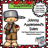 Johnny Appleseed's Sides:  NO PREP Flat Shape Roll and Cover Game