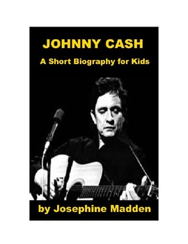 Johnny Cash - A Short Illustrated Biography for Kids