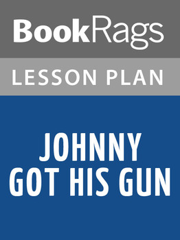 Johnny Got His Gun Lesson Plans