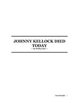 Johnny Kellock Died Today by Hadley Dyer Novel Guide