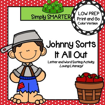 Johnny Sorts It All Out:  LOW PREP Johnny Appleseed Themed Sorting Activity