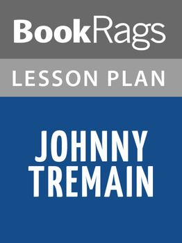 johnny tremain teaching resources teachers pay teachers johnny tremain lesson plans johnny tremain lesson plans