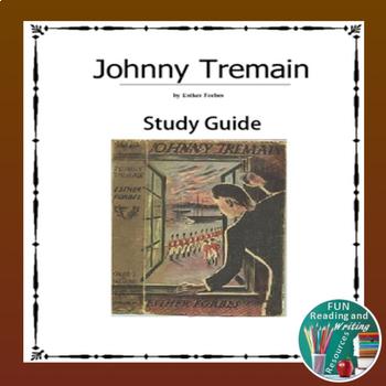 Johnny tremain novel study teaching resources teachers pay teachers johnny tremain study guide johnny tremain study guide fandeluxe Choice Image