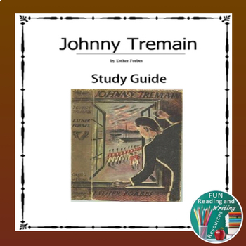 Johnny tremain novel study teaching resources teachers pay teachers johnny tremain study guide johnny tremain study guide fandeluxe Image collections