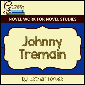 Johnny Tremain: Novel Work for Subordinating Conjunctions